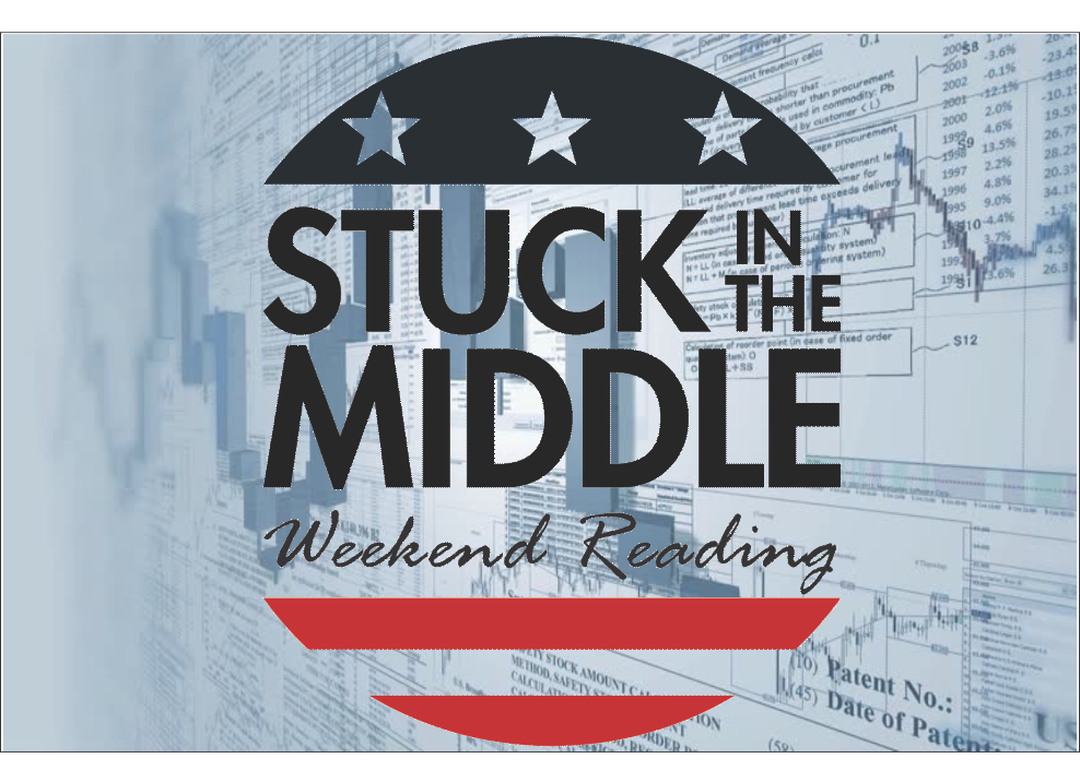, Weekend Reading: Stuck In The Middle – Again