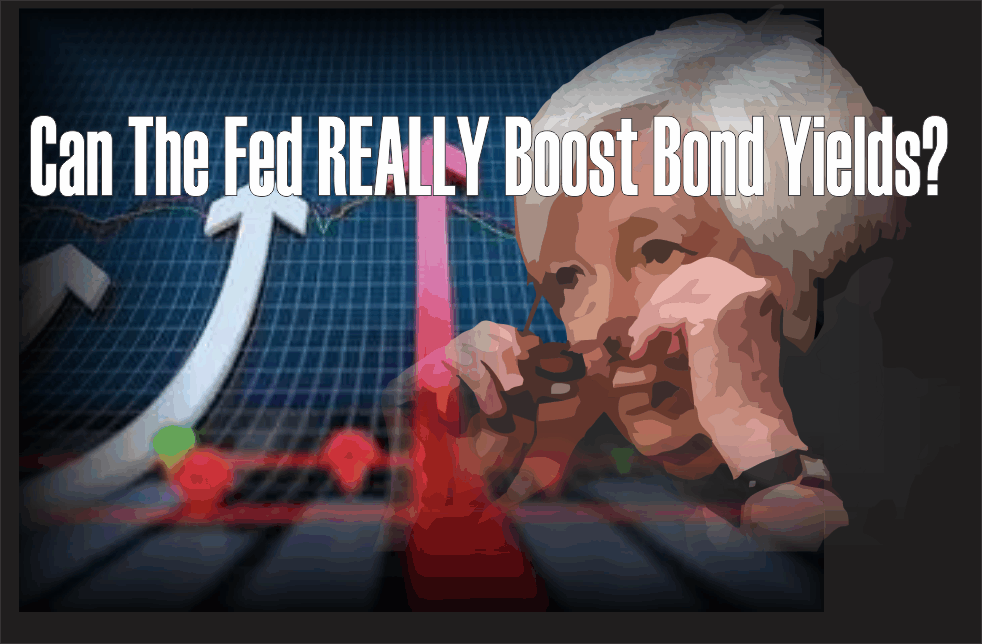 , Can The Fed Really Boost Bond Yields?