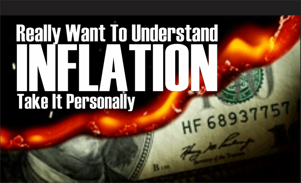 , Really Want To Understand Inflation?
