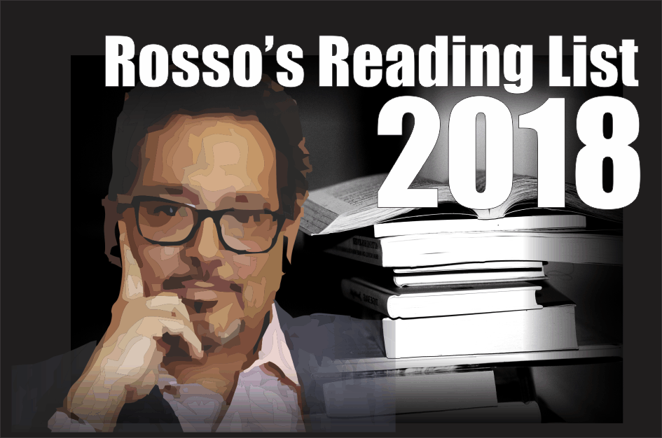 , Rosso's Reading List For 2018