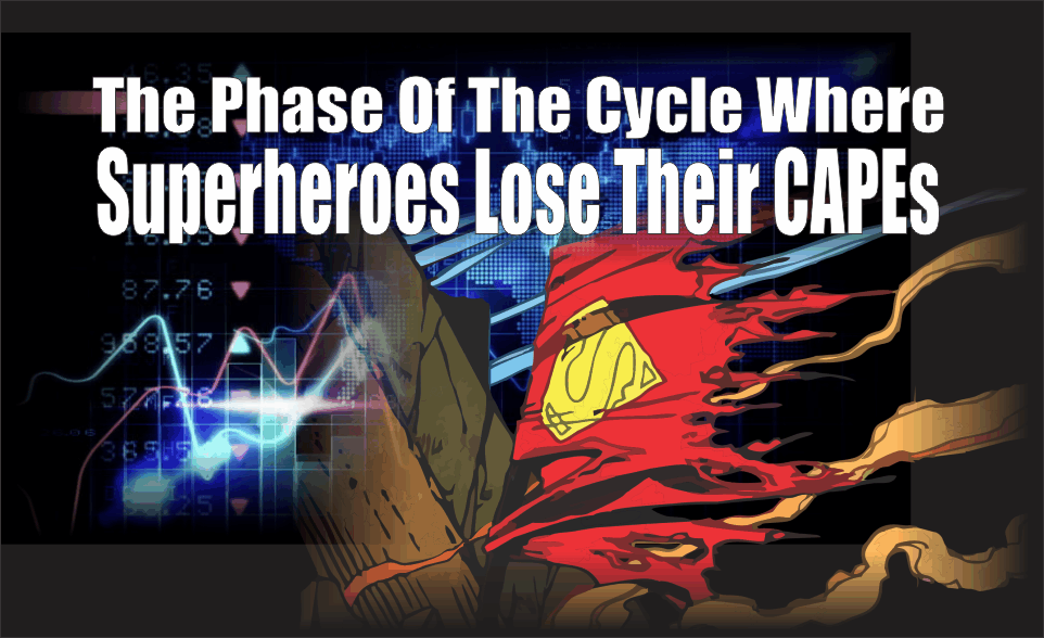, Phase Of Cycle Where Superheroes Lose Their CAPE's.