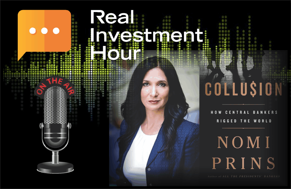 ", Nomi Prins: The Fed & The Global ""Collusion"""