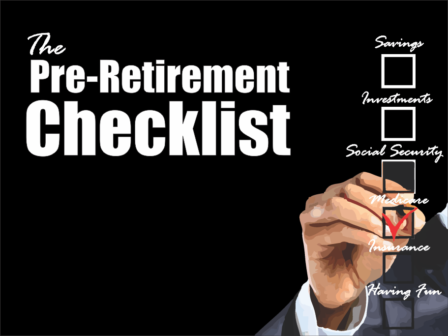 , The Pre-Retirement Preparation Checklist