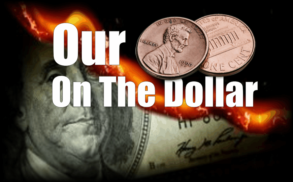 , Our Two Cents on the Dollar