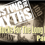 The Myths Of Stocks For The Long Run – Part V