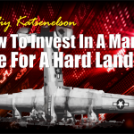 How To Invest In A Market Due For A Hard Landing
