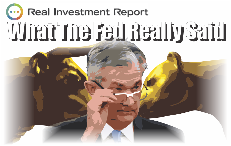 , What The Fed Really Said