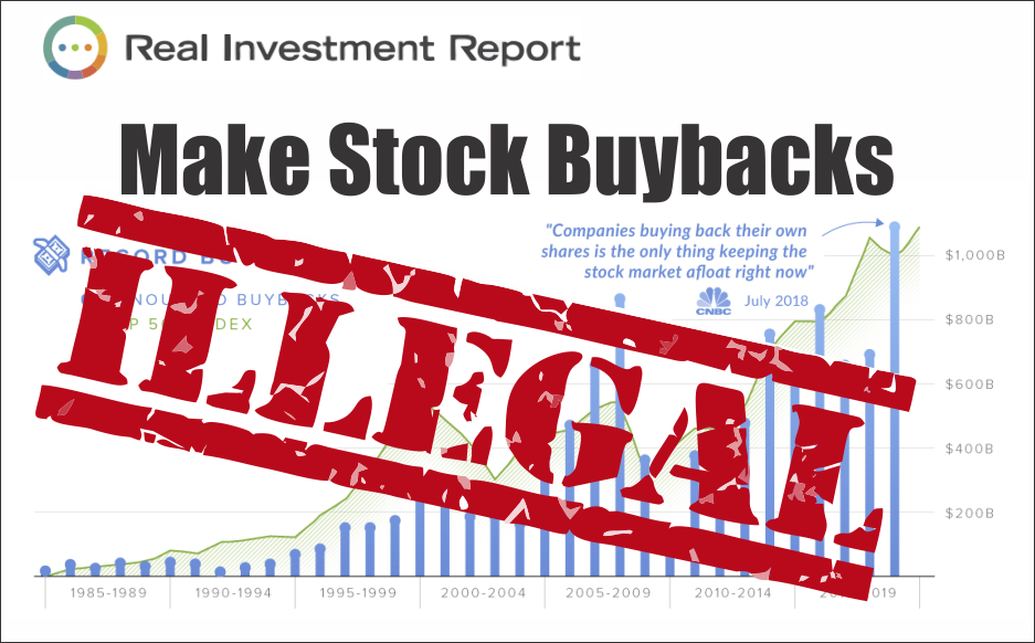 , Make Stock Buybacks Illegal? 04-13-19