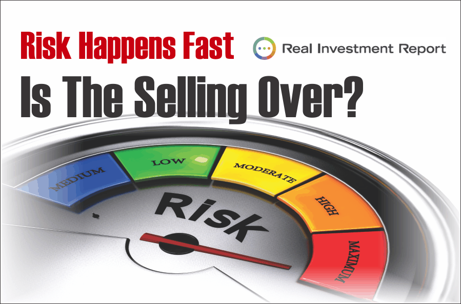 , Risk Happens Fast. Is The Selling Over? 08-09-19