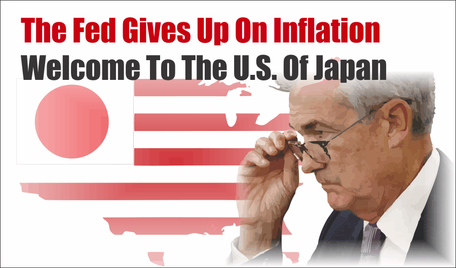 , Fed Gives Up On Inflation, Welcome To The U.S. of Japan  11-01-19