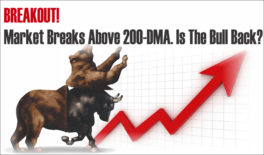 Market, Market Breaks Above 200-DMA. Is The Bull Back? 05-30-20