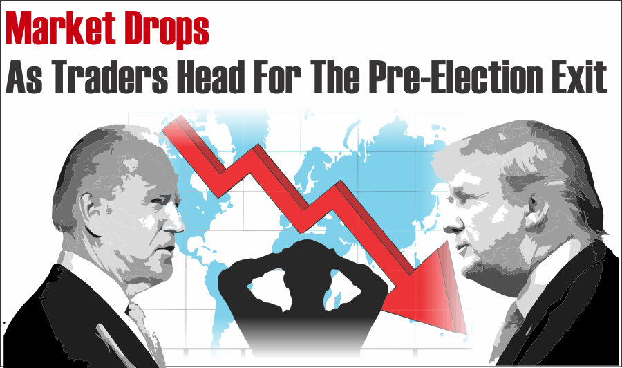 Market Drops Pre-Election Exit, Market Drops As Traders Head For The Pre-Election Exit