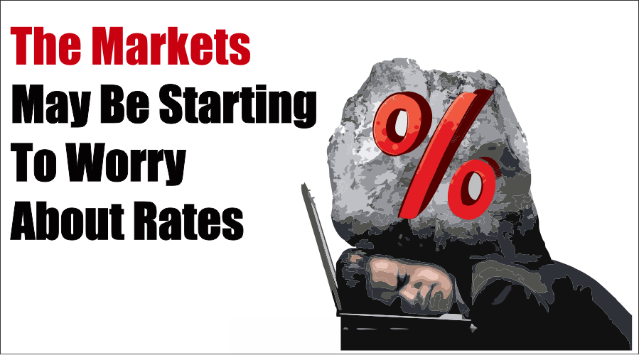 Markets Worry Rates 02-19-21, The Markets May Be Starting To Worry About Rates 02-19-21