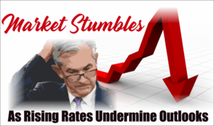 Market Stumbles As Rising Rates Undermine Out...